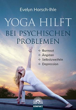 Cover-Bild Yoga hilft bei psychischen Problemen