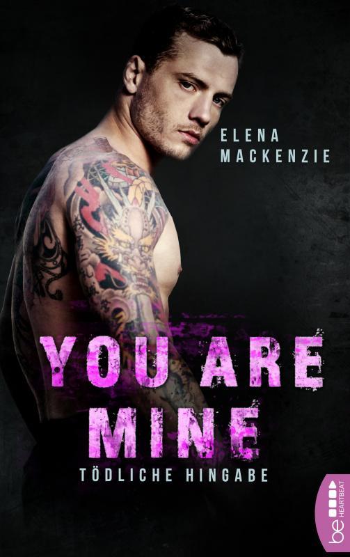 Cover-Bild You are mine – Tödliche Hingabe