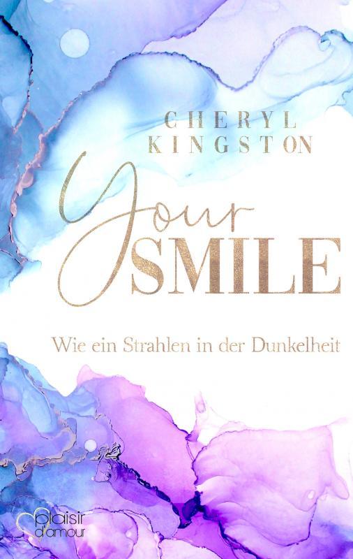 Cover-Bild Your Smile - Wie ein Strahlen in der Dunkelheit