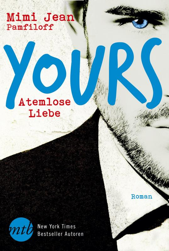 Cover-Bild Yours - Atemlose Liebe
