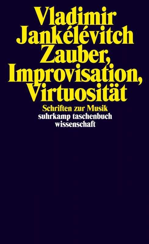 Cover-Bild Zauber, Improvisation, Virtuosität