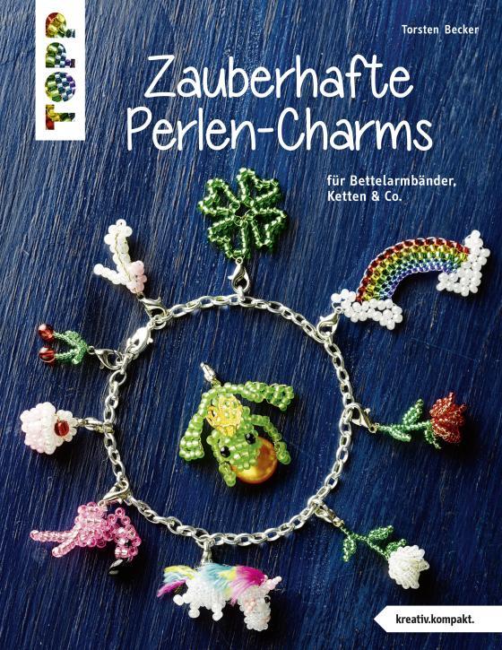 Cover-Bild Zauberhafte Perlen-Charms (kreativ.kompakt)
