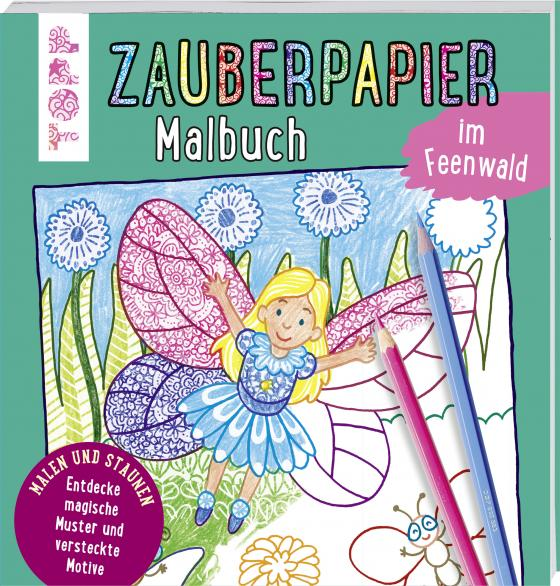 Cover-Bild Zauberpapier Malbuch im Feenwald