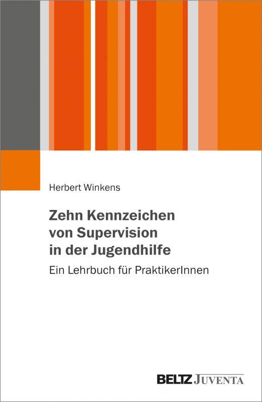Cover-Bild Zehn Kennzeichen von Supervision in der Jugendhilfe