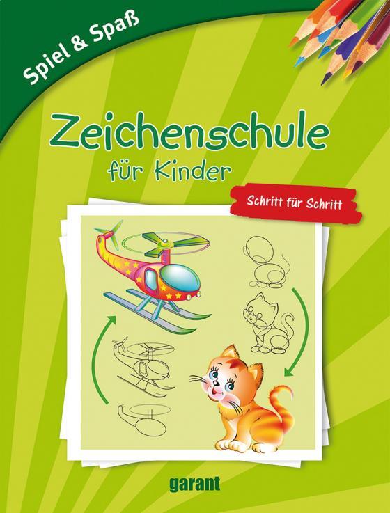 Cover-Bild Zeichenschule für Kinder - Schritt für Schritt