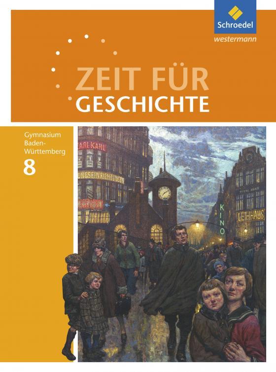 Cover-Bild Zeit für Geschichte / Zeit für Geschichte - Ausgabe 2016 für Gymnasien in Baden-Württemberg