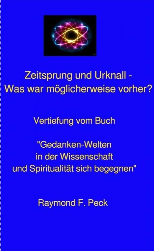 Cover-Bild Zeit und Urknall - Was war möglicherweise vorher?