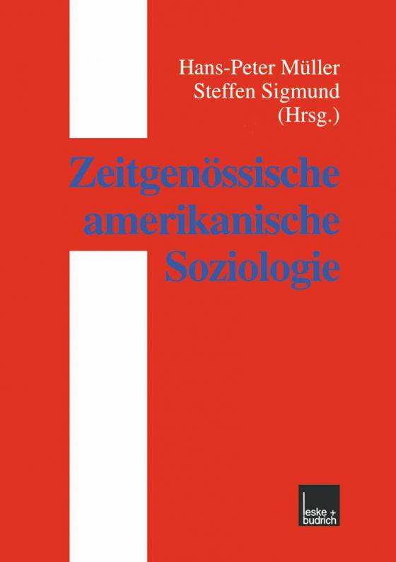 Cover-Bild Zeitgenössische amerikanische Soziologie