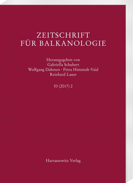 Cover-Bild Zeitschrift für Balkanologie 53 (2017) 2