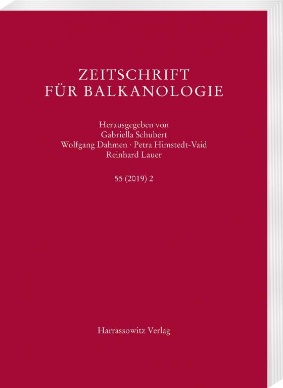 Cover-Bild Zeitschrift für Balkanologie 55 (2019) 2