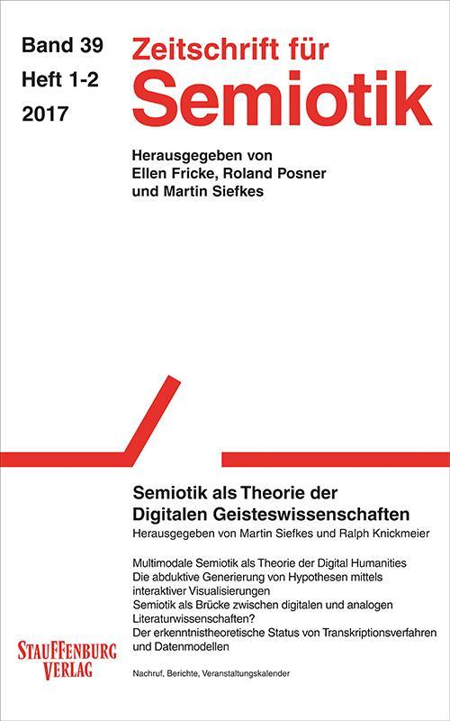Cover-Bild Zeitschrift für Semiotik / Semiotik als Theorie der Digitalen Geisteswissenschaften
