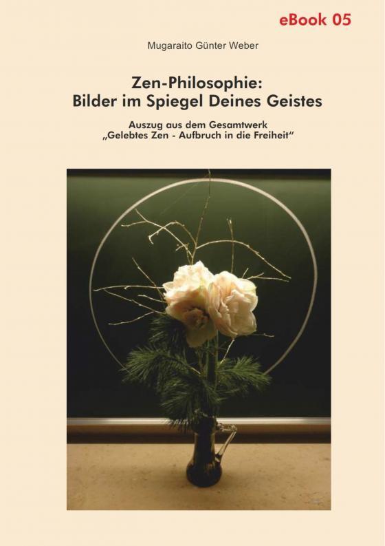 Cover-Bild Zen-Philosophie: Bilder im Spiegel deines Geistes