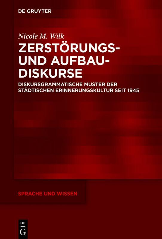 Cover-Bild Zerstörungs- und Aufbaudiskurse