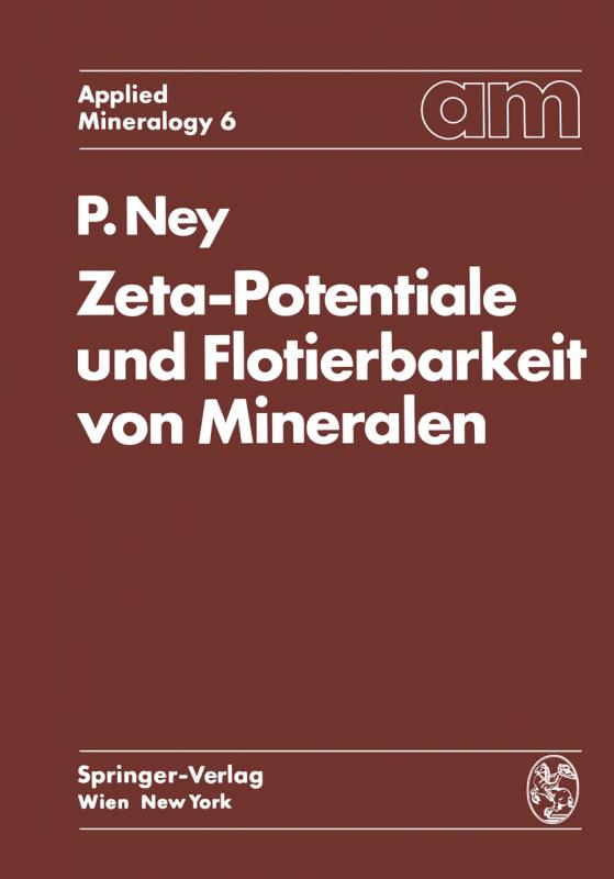 Cover-Bild Zeta-Potentiale und Flotierbarkeit von Mineralen