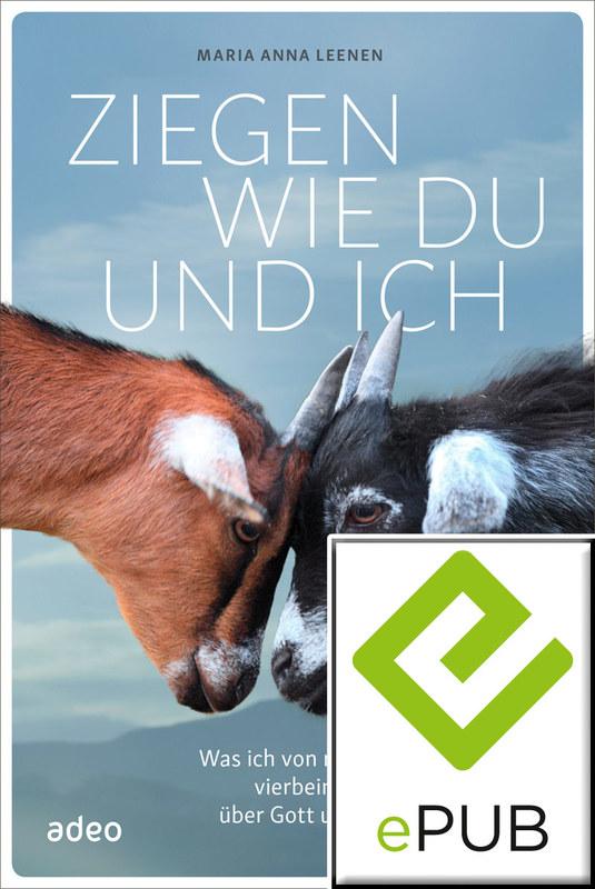 Cover-Bild Ziegen wie du und ich (eBook)