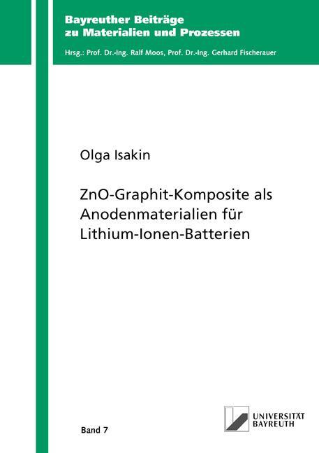 Cover-Bild ZnO-Graphit-Komposite als Anodenmaterialien für Lithium-Ionen-Batterien