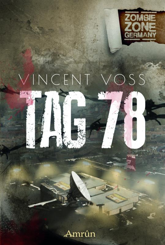 Cover-Bild Zombie Zone Germany: Tag 78