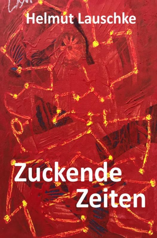 Cover-Bild Zuckende Zeiten