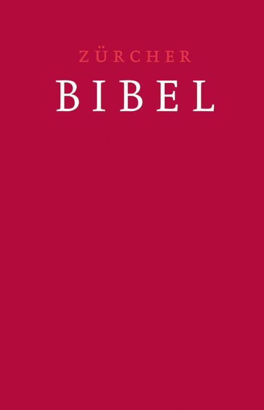 Cover-Bild Zürcher Bibel – Traubibel Leinen rubinrot
