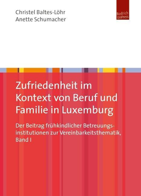 Cover-Bild Zufriedenheit im Kontext von Beruf und Familie in Luxemburg