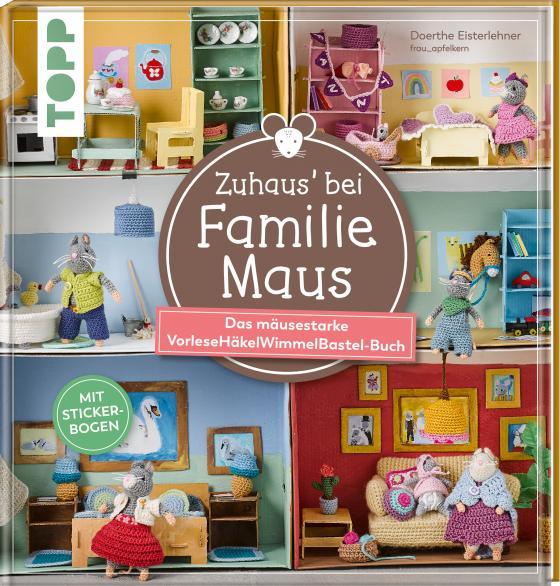 Cover-Bild Zuhaus bei Familie Maus