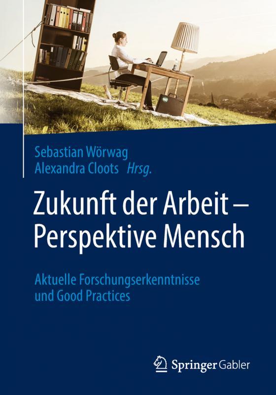 Cover-Bild Zukunft der Arbeit – Perspektive Mensch