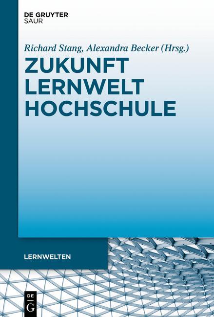 Cover-Bild Zukunft Lernwelt Hochschule