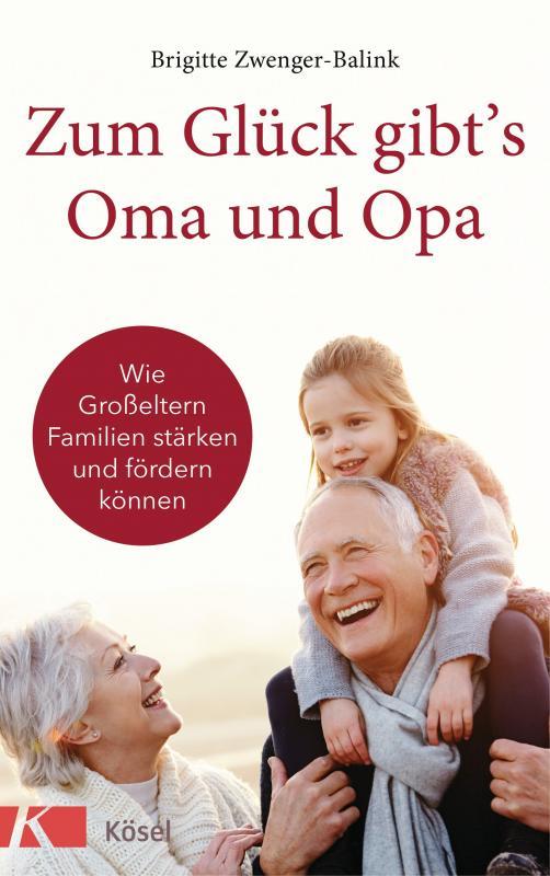 Cover-Bild Zum Glück gibt's Oma und Opa!