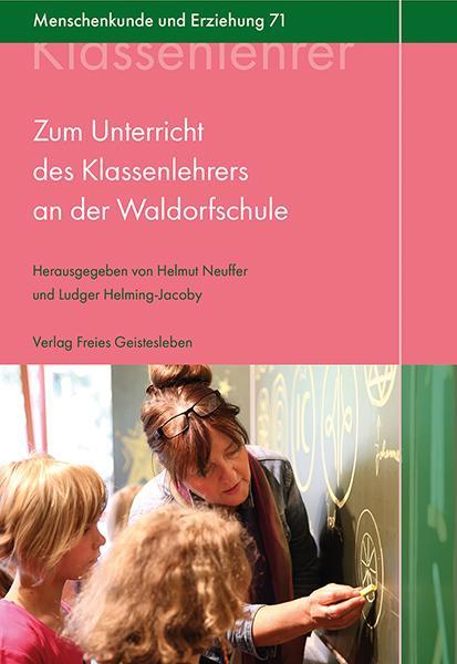 Cover-Bild Zum Unterricht des Klassenlehrers an der Waldorfschule