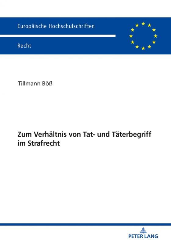 Cover-Bild Zum Verhältnis von Tat- und Täterbegriff im Strafrecht