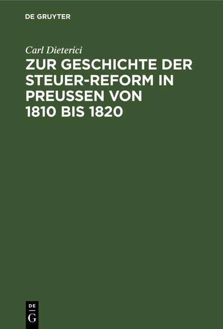 Cover-Bild Zur Geschichte der Steuer-Reform in Preußen von 1810 bis 1820
