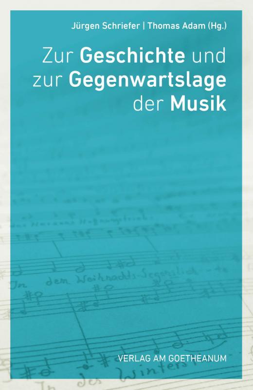 Cover-Bild Zur Geschichte und Gegenwartslage der Musik