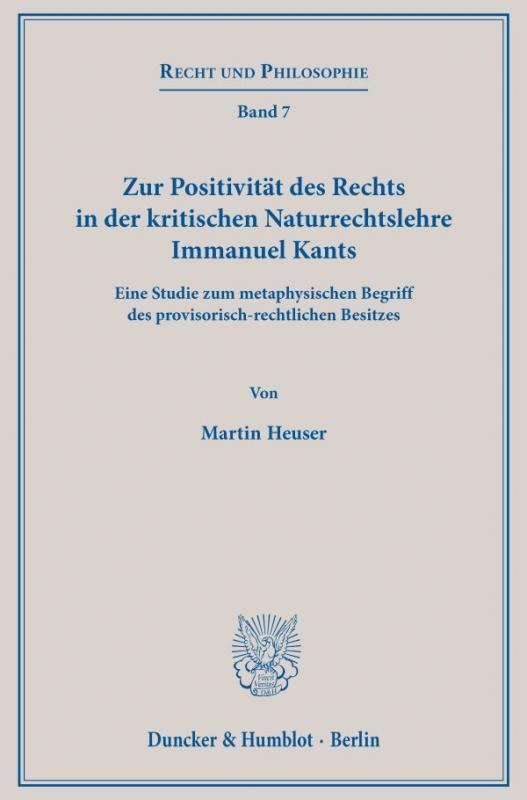 Cover-Bild Zur Positivität des Rechts in der kritischen Naturrechtslehre Immanuel Kants.