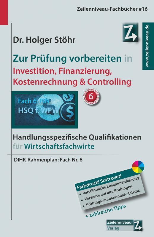 Cover-Bild Zur Prüfung vorbereiten in Investition, Finanzierung, Kostenrechnung & Controlling