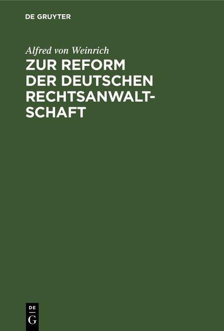 Cover-Bild Zur Reform der deutschen Rechtsanwaltschaft