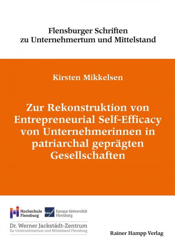 Cover-Bild Zur Rekonstruktion von Entrepreneurial Self-Efficacy von Unternehmerinnen in patriarchal geprägten Gesellschaften