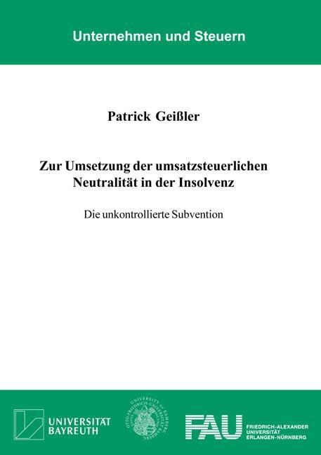 Cover-Bild Zur Umsetzung der umsatzsteuerlichen Neutralität in der Insolvenz
