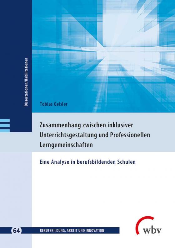 Cover-Bild Zusammenhang zwischen inklusiver Unterrichts gestaltung und Professionellen Lerngemeinschaften