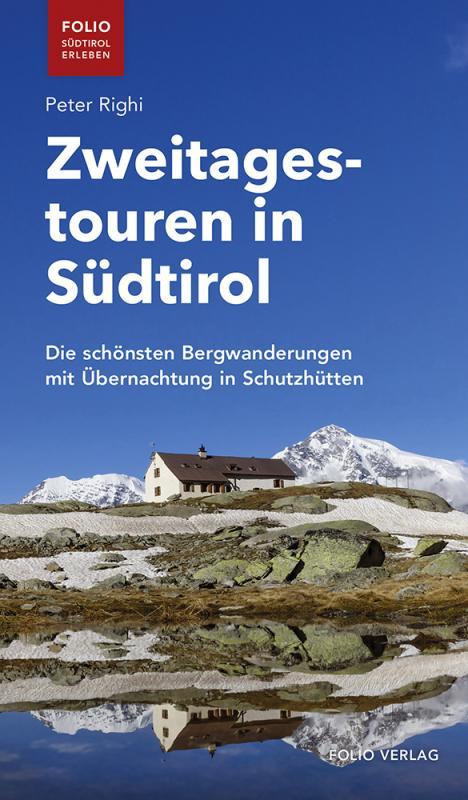Cover-Bild Zweitagestouren in Südtirol