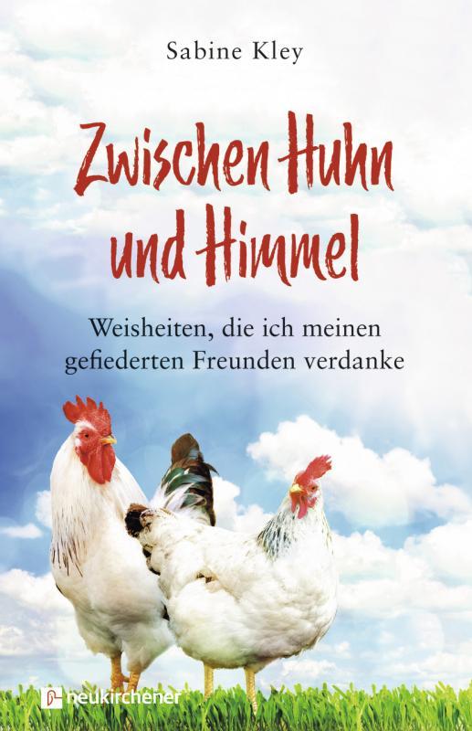 Cover-Bild Zwischen Huhn und Himmel