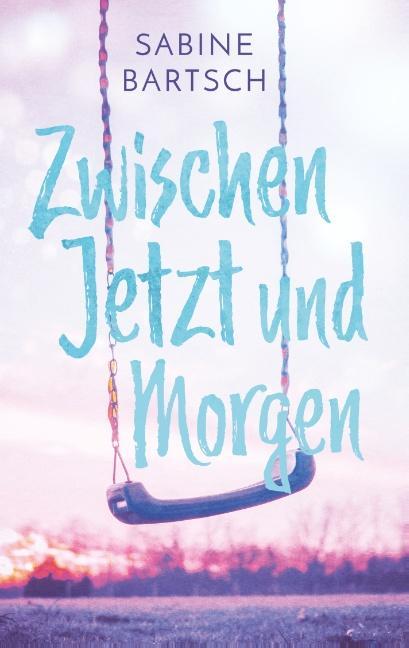 Cover-Bild Zwischen Jetzt und Morgen