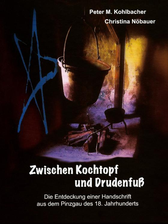 Cover-Bild Zwischen Kochtopf und Drudenfuß