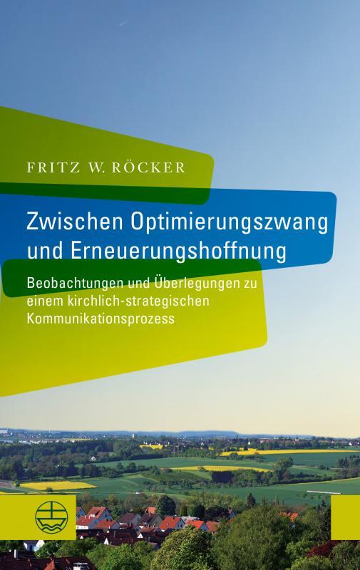Cover-Bild Zwischen Optimierungszwang und Erneuerungshoffnung