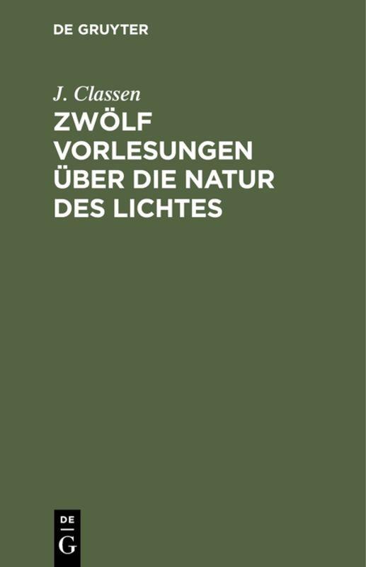Cover-Bild Zwölf Vorlesungen über die Natur des Lichtes