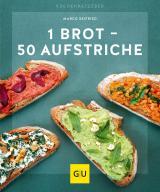 Cover-Bild 1 Brot - 50 Aufstriche