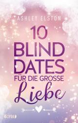 Cover-Bild 10 Blind Dates für die große Liebe