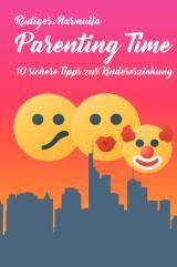 Cover-Bild 10 sichere Tipps-Tetralogie mit Stephan Krönlein / Parenting Time