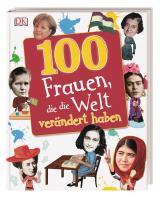 Cover-Bild 100 Frauen, die die Welt verändert haben