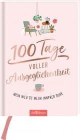 Cover-Bild 100 Tage voller Ausgeglichenheit