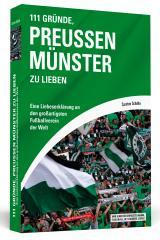 Cover-Bild 111 Gründe, Preußen Münster zu lieben